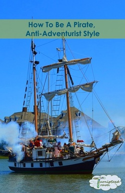How to be a Pirate - AntiAdventurist Style